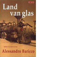 Land van glas | Alessandro Baricco