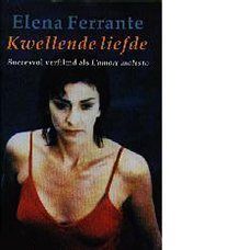 Kwellende liefde | Elena Ferrante