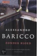 Zonder bloed | Alessandro Baricco