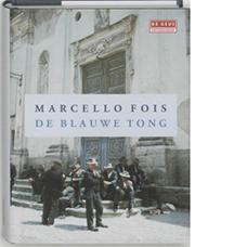 De blauwe tong | Marcello Fois