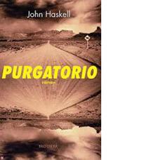 Purgatorio | John Haskell