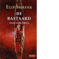 De bastaard van Istanbul | Elif Shafak