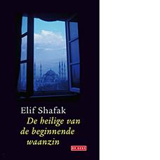 De heilige van de beginnende waanzin | Elif Shafak