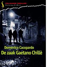 De zaak Gaetano Chille | Domenico Cacopardo