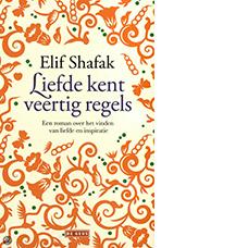 Liefde kent veertig regels | Elif Shafak