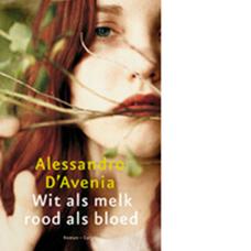 Wit als melk, rood als bloed | Alessandro D'Avenia