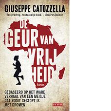 De geur van vrijheid | Giuseppe Catozzela