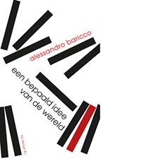 Een bepaald idee van de wereld | Alessandro Baricco