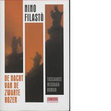 De nacht met de zwarte rozen | Nino Filastò