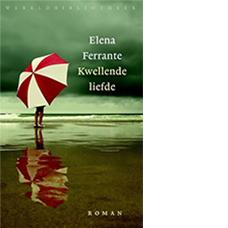 Kwellende liefde |Elena Ferrante