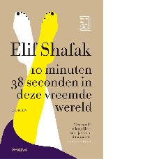 10 minuten 38 seconden in deze vreemde wereld |Elif Shafak