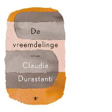 De vreemdelinge |Claudia Durastanti