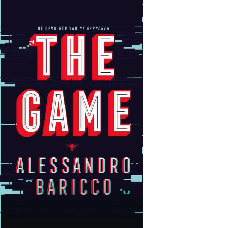 The Game |Alessandro Baricco