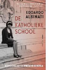 De katholieke school| Edoardo Albinati