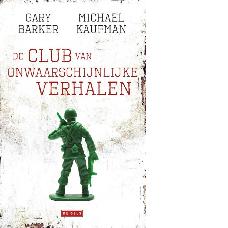 De club van onwaarschijnlijke verhalen |Gary Barker & Michael Kaufman
