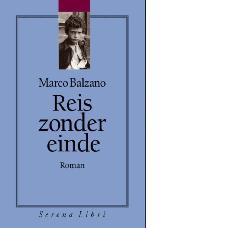 Reis zonder einde |Marco Balzano