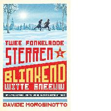 Twee fonkelrode sterren in de blinkend witte sneeuw |Davide Morosinotto